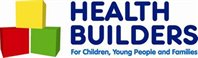 health builders logo - 'for children, young people and families'