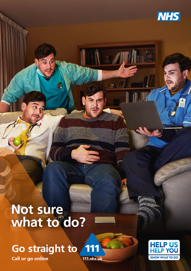 Not sure what to do? Go straight to NHS111 - Campaign poster